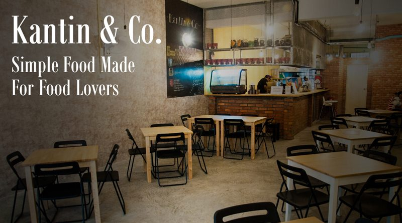 Kantin & Co – Simple Food For Food Lovers
