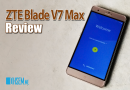 ZTE Blade V7 Max Review – All Maxed Up