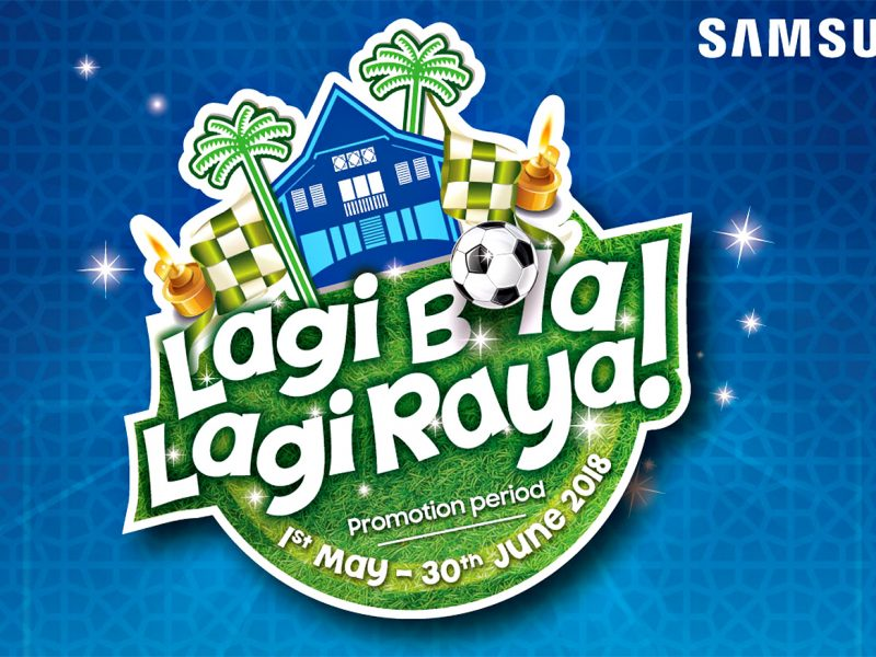 Lagi Bola, Lagi Raya! Catch All The Action with Samsung TV