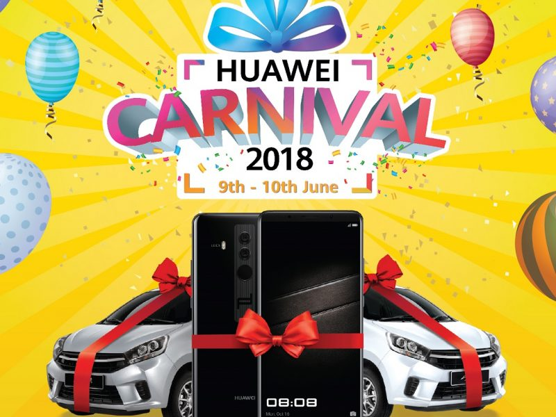 HUAWEI Carnival Comes to Town, Up To RM6Million Worth of Prizes Awaits