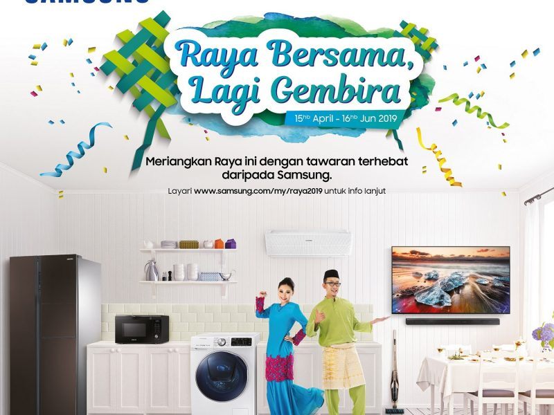 Celebrate Your Raya with Samsung Raya Promotional Campaign 2019