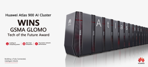 Huawei Atlas 900 AI Cluster Wins the GSMA GLOMO Tech of the Future Award